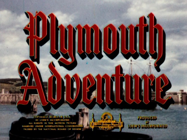 Plymouth Adventure' (1952): Glossy, romantic adventure for Thanksgiving –  Movies & Drinks